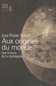 Aux origines du monde - Une histoire de la cosmogonie.pdf