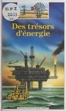 Jean-Pierre Verdet et Donald Grant - Des trésors d'énergie.