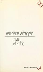 Jean-Pierre Verheggen et Christian Prigent - Divan le terrible.