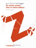 Jean-Pierre Verheggen - Du même auteur chez le même éditeur - Nouvelles zuteries.