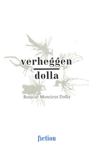 Jean-Pierre Verheggen et Noël Dolla - Verheggen-Dolla - Bonjour Monsieur Dolla.