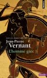 Jean-Pierre Vernant - L'homme grec.