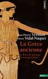 Jean-Pierre Vernant et Pierre Vidal-Naquet - La Grèce Ancienne - Tome 3 : Rites de passage et transgressions.