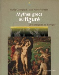 Jean-Pierre Vernant et Stella Georgoudi - Mythes grecs au figuré - De l'Antiquité au Baroque.