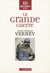 Jean-Pierre Verney - La Grande Guerre.