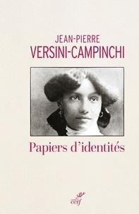 Jean-Pierre Versini-Campinchi - Papiers d'identités.