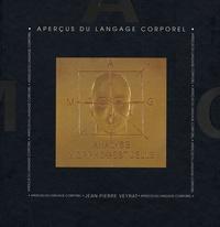 Jean-Pierre Veyrat - Aperçus du langage corporel.