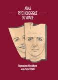 Jean-Pierre Veyrat - Atlas psychologique du visage.