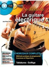 Jean-Pierre Vimont - La guitare électrique. 1 DVD + 1 CD audio