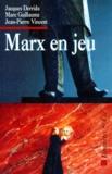 Jean-Pierre Vincent et Jacques Derrida - Marx en jeu.