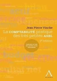 Jean Pierre Vincke - La comptabilité pratique des très petites ASBL.