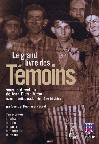 Jean-Pierre Vittori - Le grand livre des témoins.