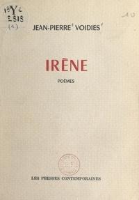 Jean-Pierre Voidies - Irène.