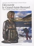 Jean-Pierre Voutaz et Pierre Rouyer - Découvrir le Grand-Saint-Bernard.