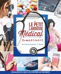 Jean-Pierre Wainsten - Le Petit Larousse Médical.