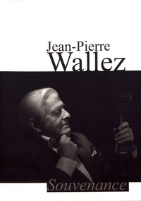 Jean-Pierre Wallez - Souvenance.