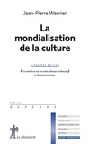 Jean-Pierre Warnier - La mondialisation de la culture.