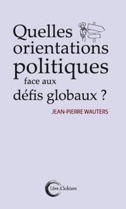 Deedr.fr Quelles orientations politiques face aux défis globaux ? Image