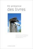 Jean-Pierre Weiss - En présence des livres - Six points et six contrepoints, architecturaux et littéraires, autour des bibliothèques de Pierre Riboulet.
