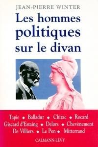 Jean-Pierre Winter - Les Hommes politiques sur le divan.