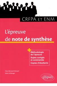 Jean-Pierre Xémard et  Schlanger - L'épreuve de note de synthèse au CRFPA et à l'ENM.
