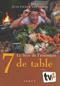 Jean-Pierre Xiradakis - 7 de table.