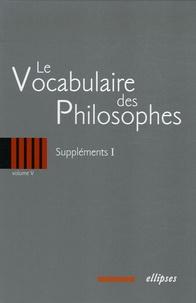 Deedr.fr Le vocabulaire des philosophes - Volume 5, Suppléments 1 Image