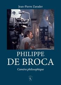 Téléchargement gratuit de livres d'inspiration audio Philippe de Broca  - Caméra philosophique  9782252042595