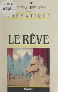 Jean Pierrot et Georges Décote - Le rêve.
