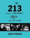 Jean Pigozzi - Jean pigozzi the 223 most important men in my life /anglais.