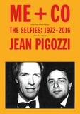 Jean Pigozzi - Me + Co selfies 1972-2016.
