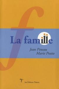 Jean Pineau et Marie Pratte - La famille.
