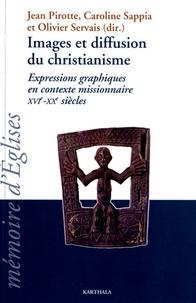 Jean Pirotte et Caroline Sappia - Images et diffusion du christianisme - Expressions graphiques en contexte missionnaire XVIe-XXe siècles. 1 DVD