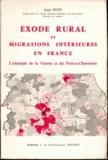 Jean Pitié - Exode rural et migrations intérieures en France - L'exemple de la Vienne et du Poitou-Charentes.