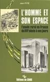 Jean Pitié - L'homme et son espace : l'exode rural en France du 16e siècle à nos jours.