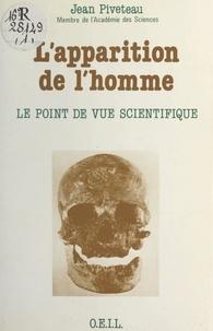 Jean Piveteau - Image de l'Homme dans la pensée scientifique - Science et métaphysique.