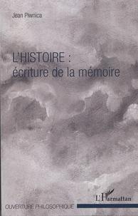 Jean Piwnica - L'histoire : écriture de la mémoire.