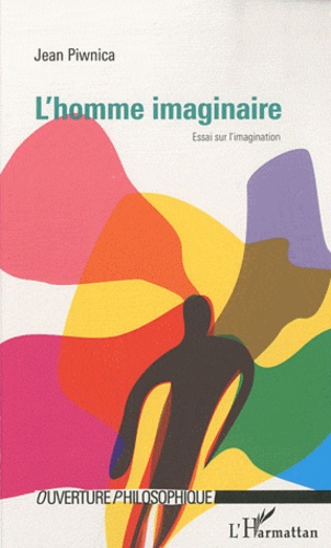 Jean Piwnica - L'homme imaginaire.