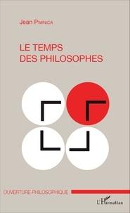 Jean Piwnica - Le temps des philosophes.