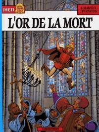 Jean Pleyers et Jacques Martin - Les aventures de Jhen Tome 1 : L'or de la mort.