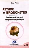 Jean Pliya - Asthme et bronchites - Traitement naturel, programme pratique.