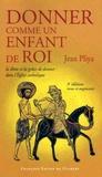 Jean Pliya - Donner comme un enfant de Roi - La dîme et la grâce de donner dans l'Eglise catholique.