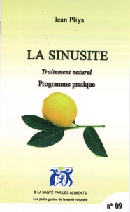 Jean Pliya - La sinusite - Traitement naturel, programme pratique.
