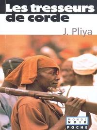 Jean Pliya - Les tresseurs de corde Coll. Monde Noir Poche.