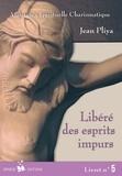 Jean Pliya - Libéré des esprits impurs - Livret n°5.