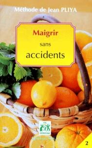 Jean Pliya - Maigrir sans accidents.