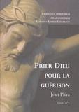 Jean Pliya - Prier Dieu pour la guérison - Livret n°1.