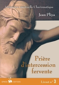 Jean Pliya - Prière d'intercession fervente - Livret n°3.