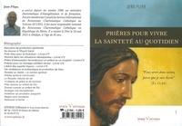 Jean Pliya - Prières pour vivre la sainteté au quotidien.