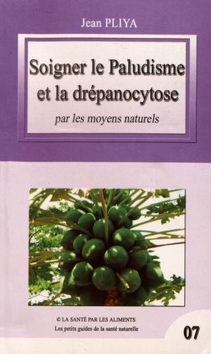 Soigner le paludisme et la drépanocytose par les moyens naturels